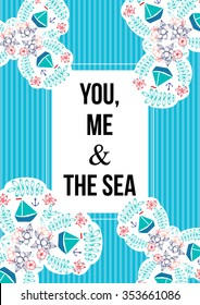 You, me and the sea - gentle floral card with abstract flowers and ships in blue colors