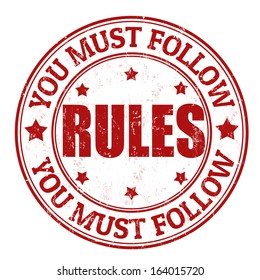 You must follow rules grunge rubber stamp on white, vector illustration