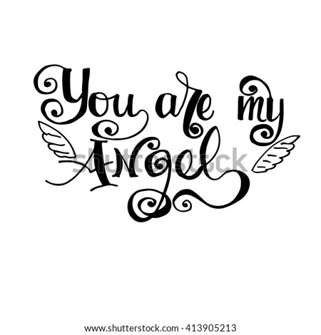 You My Angel Black On White Stock Vector Royalty Free 413905213