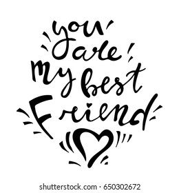 Royalty Free You Are My Best Friend Stock Images Photos Vectors