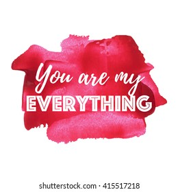 Royalty Free You Are My Everything Images Stock Photos Vectors