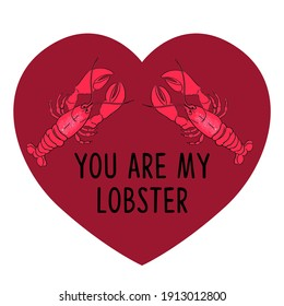 You are my lobster. Vector illustration.
