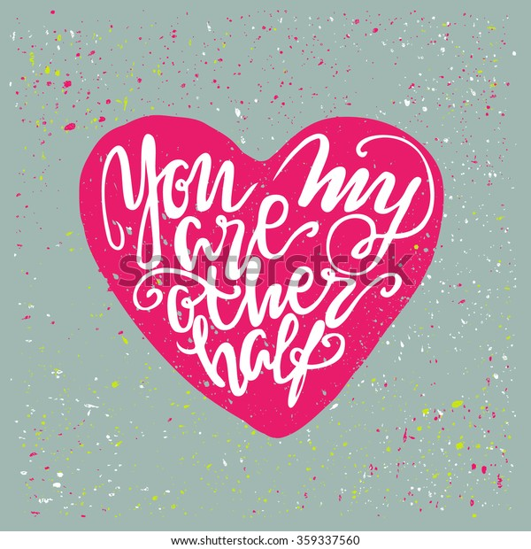 You My Other Half Design Calligraphic Stock Vector (Royalty ...