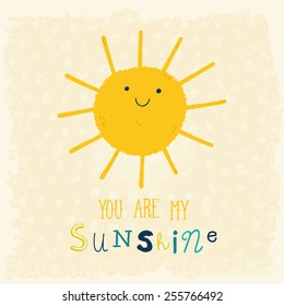7edf7f5ed141 You Are My Sunshine cute cartoon background. Funny happy smiley sun  character. Happy doodle