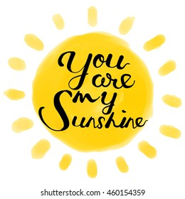 You are my sunshine, hand painted sun illustration