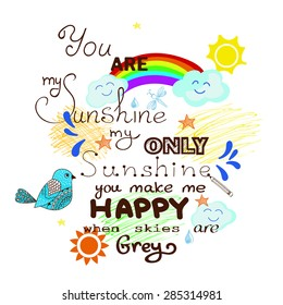 You Are My Sunshine Afbeeldingen Stockfotos En Vectoren Shutterstock