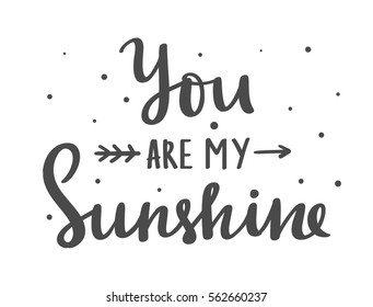 You are my sunshine vector Valentines day card with vintage elements and hand drawn lettering.