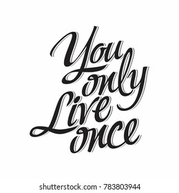 you only live once typography