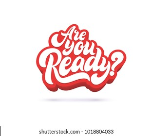 Are you ready lettering text. Vector illustration.