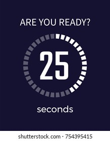 Are you ready timer showing countdown and 25 seconds that are left till end of something important, image on vector illustration isolated on blue
