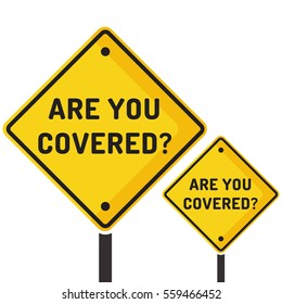 Are you covered? Road sign icon. Flat vector illustration on white background.