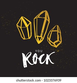 You Rock! Valentines day calligraphy gift card. Diamonds on texture background. Hand drawn design elements. Handwritten modern brush lettering. Vector illustration.