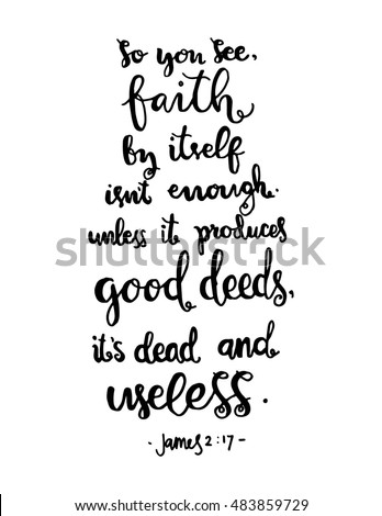 You See Faith By Itself Not Stock Vector Royalty Free 483859729