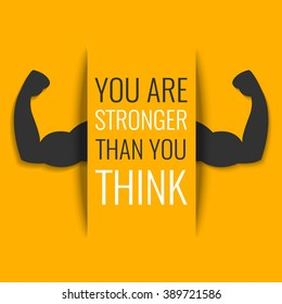 """You are stronger than you think"" inspirational quote on yellow background with biceps muscle symbol. Bodybuilder and weightlifter arms sign. Perfect for bodybuilding and fitness clubs."