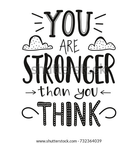You Stronger Than You Think Lettering Stock Vector Royalty Free
