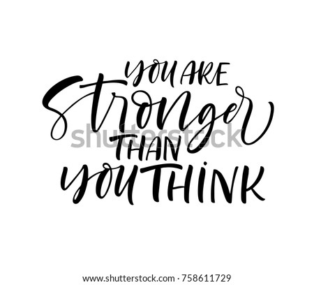 You Stronger Than You Think Phrase Stock Vector Royalty Free