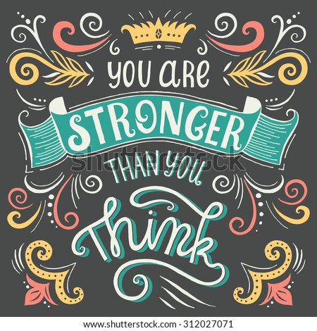 You Stronger Than You Think Quote Stock Vector Royalty Free