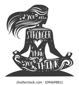 You are stronger than you think. Sport/fitness typography poster with yoga lotus pose