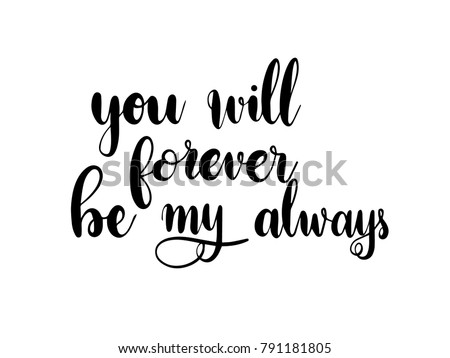 You Will Forever Be My Always Stock Vector Royalty Free 791181805