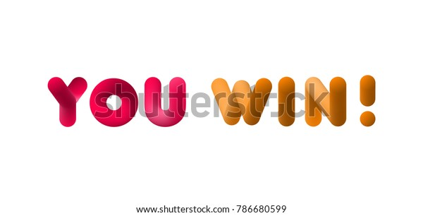 You Win Congratulations On Victory Cool Stock Vector (Royalty Free