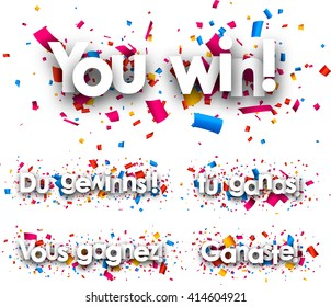 You win paper banner with confetti, Spanish, French, German. Vector illustration.