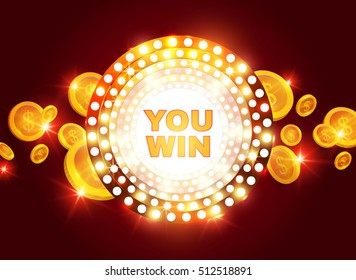 You Win! Shining Retro Banner with Flying Coins. Game Design Template. Casino Space. Vector illustration