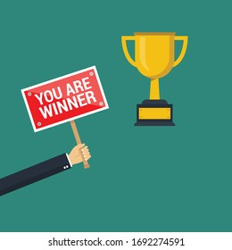 you are winner concept,business hand holding sign and golden cup - .Conceptual vector illustration in flat style design.Isolated on background.