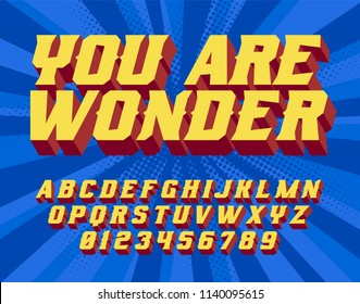 You are wonder, Super Hero font. 3D vintage alphabet letters. Vector retro illustration