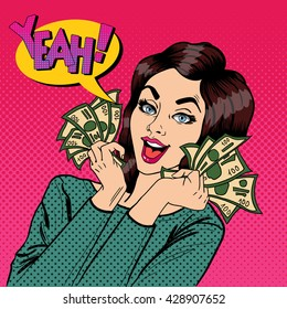Young Businesswoman Holding Cash. Woman with Dollars in her Hands. Pop Art. Vector illustration