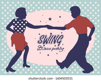 Young couple dancing jazz swing. Horizontal template with text Dance party. Vintage vector style 1930s, 1940s,1950s. Realistic,stylistic characters. Rockabilly, charleston, lindy hop or boogie woogie.