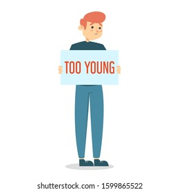 Too young sad man holding board with a text vector isolated. Idea of ageism, discrimination in society. Young adult and problems with job searching. Boy is sad
