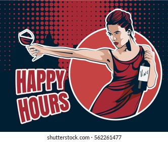 "Young woman with wine glass and wine bottle. Text  ""Happy hours"", halftone dots pattern on the background. Vector image."