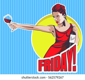 "Young woman with wine glass and wine bottle. Text  ""Friday. Vector image."