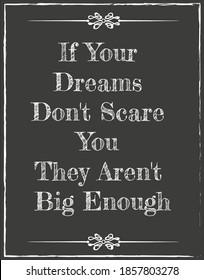Wenn Ihre Träume Sie nicht kümmern Sie sie sind nicht groß genug - geschrieben auf einer Vektorgrafik EPS10 Illustration.