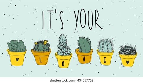It's your love. Plant set. Vector illustration of a cactus in a pot isolated on a light blue background.