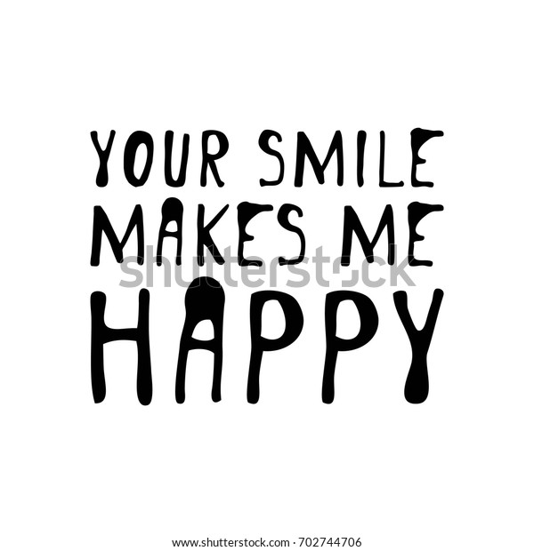 Your Smile Makes Me Happy Creative Stock Vector (Royalty ...