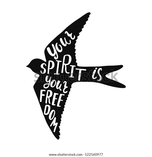 Your Spirit Freedom Inspirational Quote Handwritten Stock
