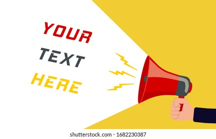 Your text here - advertising sign with a megaphone. Retro megaphone with text together on a colored background. Human hand holding a rupor with space for text. Speaker. Vector illustration, EPS 10