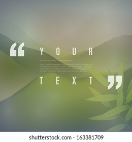 Your text with quotation marks and green mountain landscape background  Eps 10 vector illustration