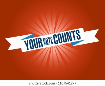 Your vote counts bright ribbon message  isolated over a red background