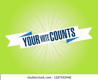Your vote counts bright ribbon message  isolated over a green background
