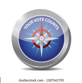 Your vote counts compass sign message illustration isolated over a white background