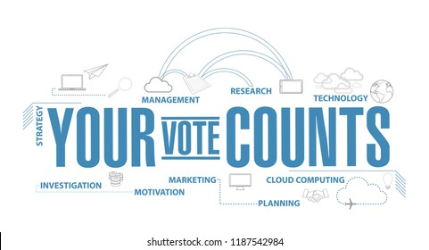 Your vote counts diagram plan concept isolated over a white background