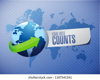 Your vote counts International message concept illustration isolated over a world map background