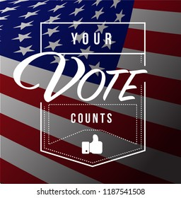Your vote counts modern stamp message design isolated over an american flag background