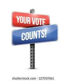 your vote counts road sign illustration design over a white background