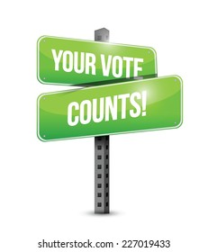 your vote counts road sign illustration design over a white backgroundyour vote counts road sign illustration design over a white background