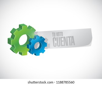 your vote counts in Spanish Industrial message concept illustration isolated over a white background