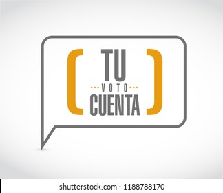 your vote counts in Spanish message bubble isolated over a white background