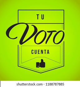 your vote counts in Spanish Modern stamp message design isolated over a green background